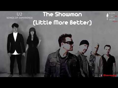 The showman little more better U2