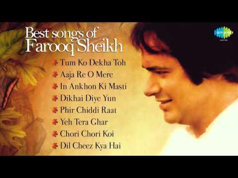 Best of Farooq Sheikh | The Most Memorable songs | Tum Ko Dekha Toh