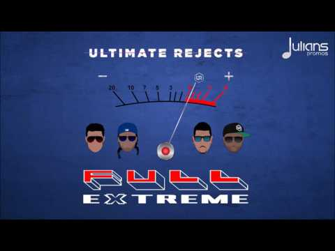 Ultimate Rejects - Full Extreme