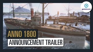 Anno 1800 - Bejelentés Trailer