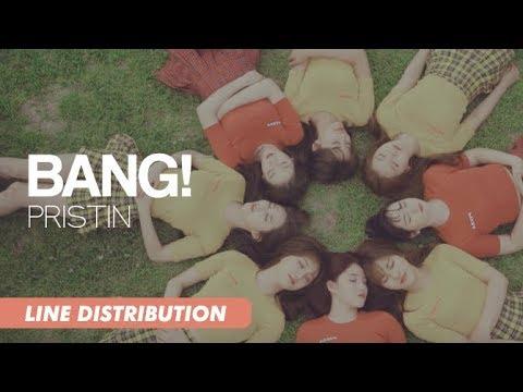 PRISTIN (프리스틴) - BANG! | Line Distribution