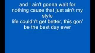 Mac Miller - Best Day Ever - Lyrics