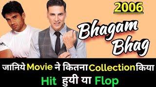 Akshay Kumar & Govinda BHAGAM BHAG 2006 Bollywood Movie LifeTime WorldWide Box Office Collection