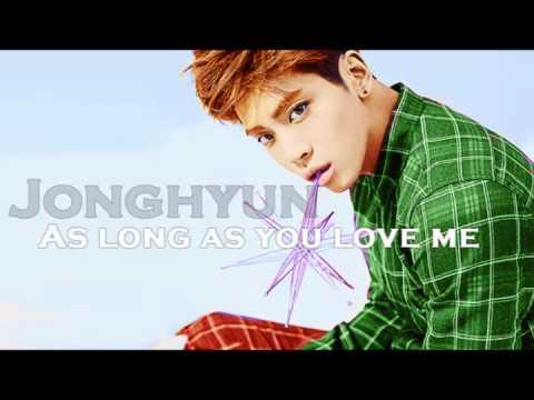 Jonghyun (SHINee) - As Long As You Love Me