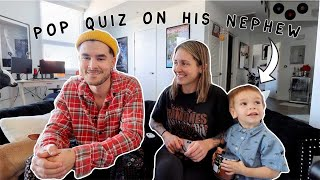 How Well does Kian know his Nephew?