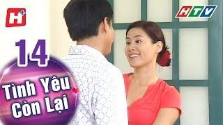 Tình Yêu Còn Lại - Tập 14 | HTV Phim Tình Cảm Việt Nam Hay Nhất 2018