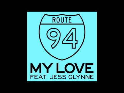 Route 94 - My Love (Original Mix)
