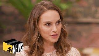 Natalie Portman on 'Vox Lux', Comparing Celeste to Kanye West & More | MTV News