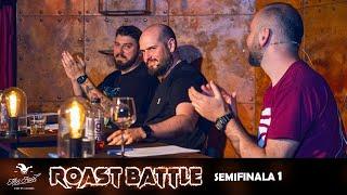 Roast Battle 2020  - Semifinala 1