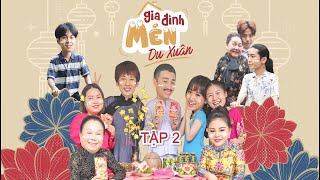Mén Du Xuân - Tập 2 | Hari Won, Tuấn Trần, Lê Giang, Hải Triều, BB Trần, Ngọc Giàu, Kiều Mai Lý