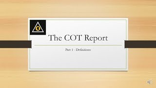 COT Report Training Video - Part 1