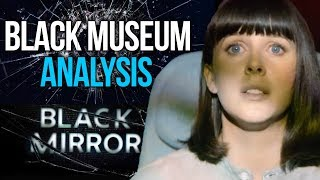 The Fear of Grief and Death - Black Mirror Season 4 Episode 6 Black Museum Explained (SPOILERS)