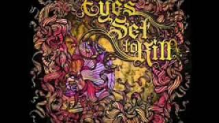 Eyes Set to Kill - Inside The Eye