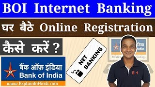 BOI Net Banking Online Registration Complete Process. Bank Of India Internet Banking Online Apply