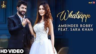 Whatsapp (Full Song) - Amrinder Bobby Ft. Sara Khan | Guntas Records | Latest Song 2018