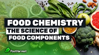 Food Chemistry | The Science of Food Components