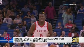 Rockets' center Clint Capela out for weeks with thumb injury
