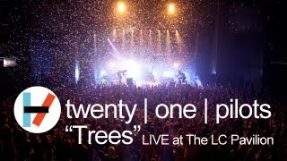 twenty one pilots - Trees (Live)