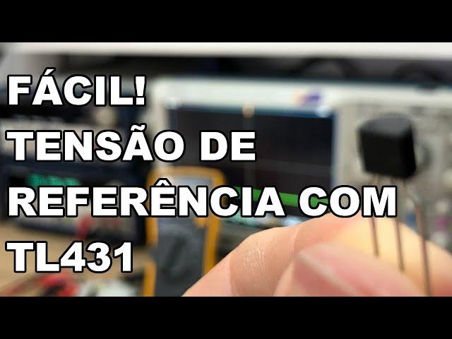 TENSÃO DE REFERÊNCIA COM TL431!