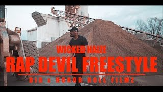 """Wicked Haize """"Rap Devil Freestyle"""" (Sony A6500 Music Video)"""