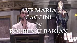 AVE MARIA - CACCINI by ROUBEN ELBAKIAN in tribute to NOTRE DAME DE PARIS