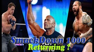 The Rock ,John Cena , Edge and Batista will be returning at Smackdown 1000 Oct 16 News and Spoilers