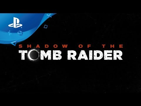 Shadow of the Tomb Raider | Teaser-Trailer | PS4