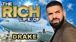 Drake | The Rich Life | Air Drake $185 Million Private Jet, Yolo Estate, The 6ix Mansion & more