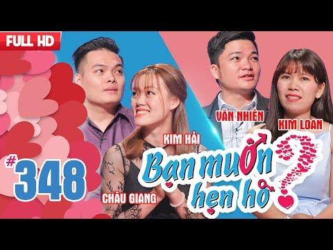 BẠN MUỐN HẸN HÒ | Tập 348 UNCUT | Châu Giang - Kim Hải | Văn Nhiên - Kim Loan | 150118
