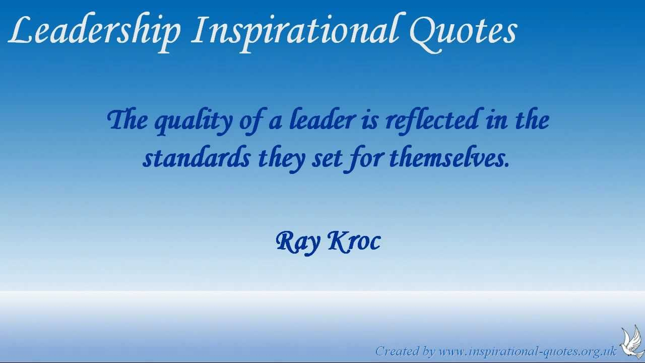 Motivational Quotes About Leadership: Leadership Inspirational Quotes