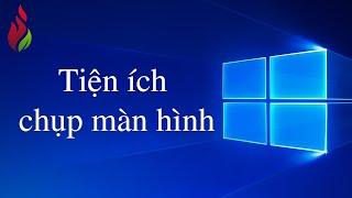 Thích học Windows 10 - Tiện ích chụp màn hình Windows 10