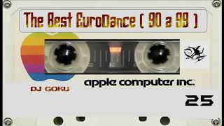 The Best Eurodance ( 90 a 99 ) - Part 25