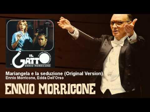 Ennio Morricone, Edda Dell'Orso - Mariangela e la seduzione - Original Version - EnnioMorricone