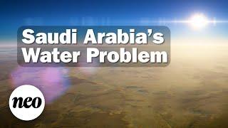 Saudi Arabia's Water Problem