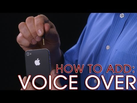 iPhone Video Tip (4 of 4): Adding Voice Over