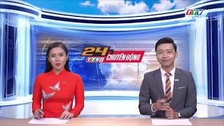TayNinhTV | 24h CHUYỂN ĐỘNG  17-7-2019 | Tin tức ngày hôm nay