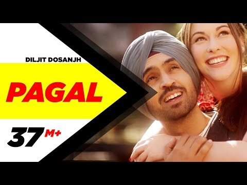 PAGAL (Official Video) Diljit Dosanjh