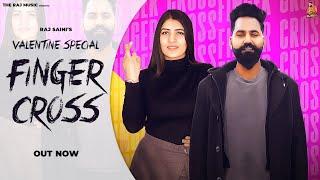 Finger Cross – GORI Ft Raj Saini & Shweta Dhankhar