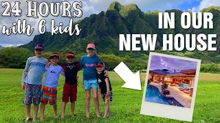 24 Hours with 6 Kids in Our New House
