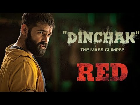 Dinchak Song Teaser | Red Movie