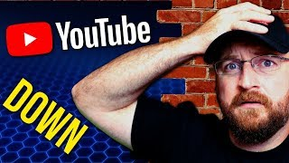 Youtube Down - What REALLY Happened and How to Prepare for Next Time