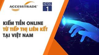 [VTV1] - Tiềm năng của Affiliate Marketing tại thị trường Việt Nam