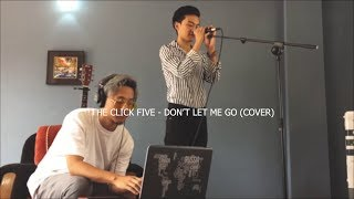 The click five - dont let me go (cover)