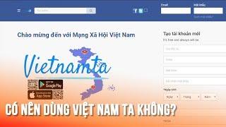 Có nên dùng mạng xã hội Việt Nam ta hay không? Vietnamta - social network: any chance to replace FB?