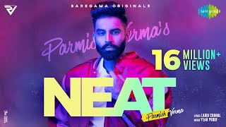 NEAT – Parmish Verma Video HD