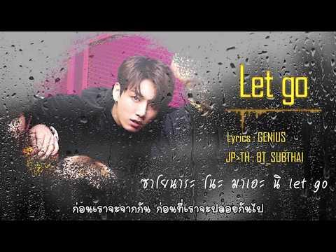 [THAISUB] BTS - Let Go | #BT_SUBTHAI