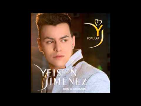 MIX-Yeison Jiménez/Con el corazón