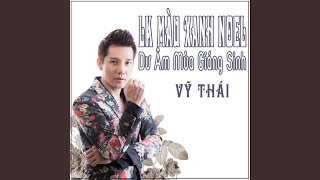 Lien Khuc Mau Xanh Noel - Du Am Mua Giang Sinh