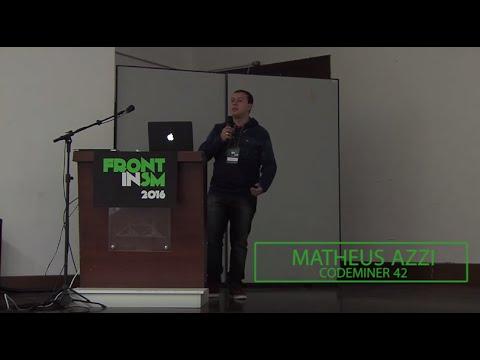 Matheus Azzi - Teste seu JavaScript - FrontInSM 2016