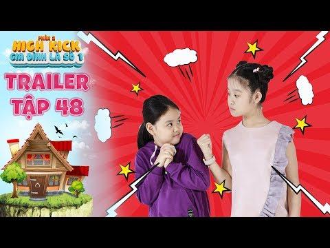 Gia đình là số 1 Phần 2|trailer tập 48: Lam Chi quyết chiến cùng Tâm Anh ở